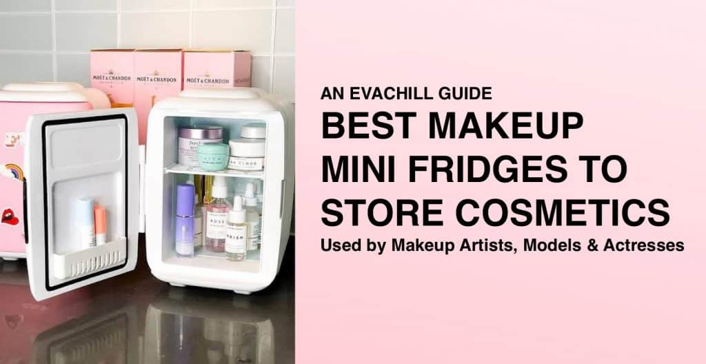Best Makeup Mini Fridges To Store Cosmetics in 2019